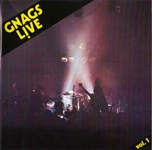 Gnags - Live Vol. 1