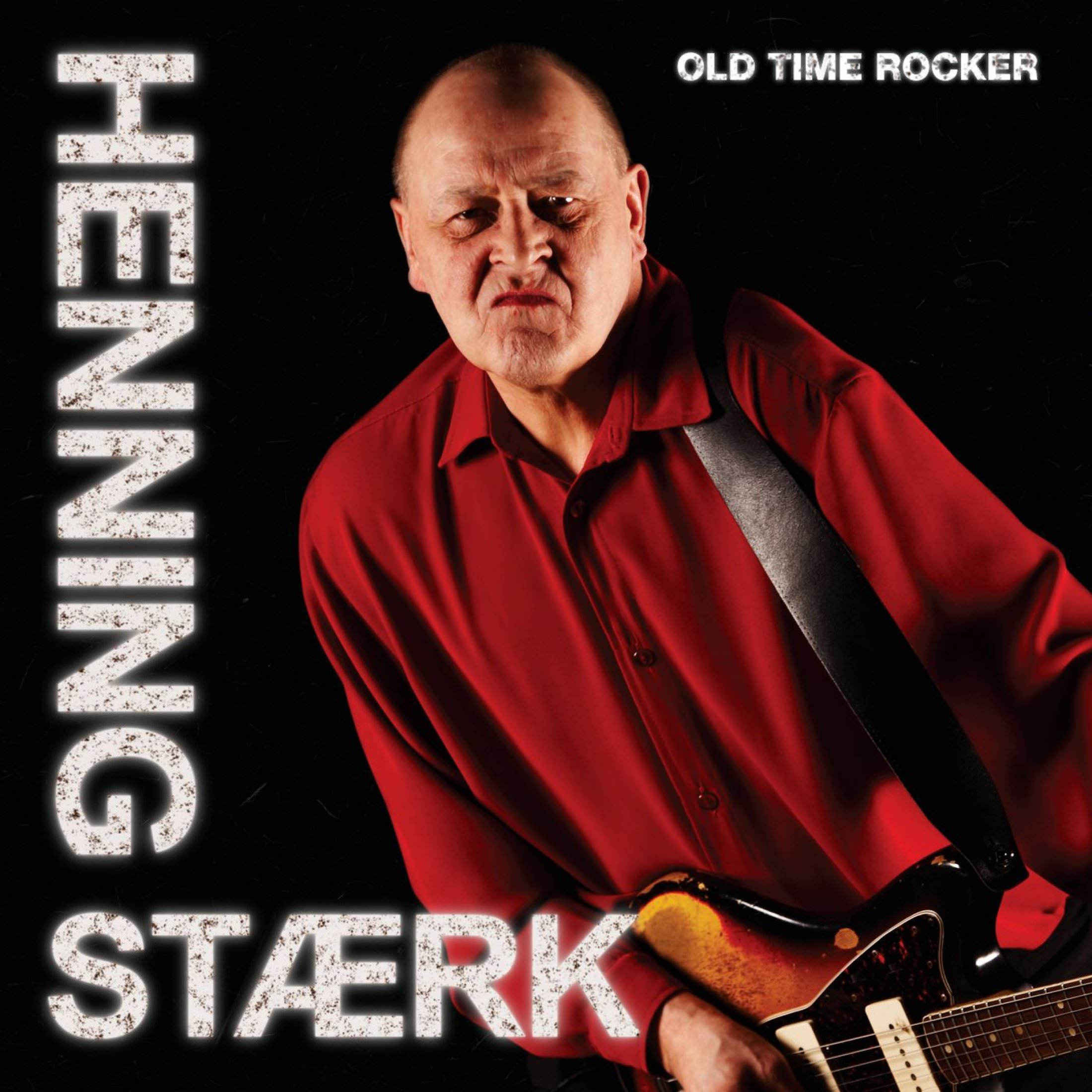 Henning Stærk - Old Time Rocker